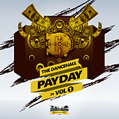 Dancehall Payday, Vol. 1 de Various Artists