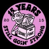 15 Years of Trunkfunk de Various Artists
