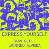 Express Yourself von Stan Getz
