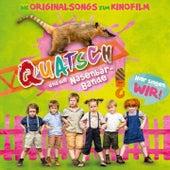 Quatsch und die Nasenbärbande (Die Originalsongs zum Kinofilm) de Various Artists