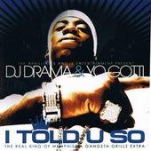 I Told U So by Yo Gotti