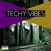 Techy Vibes, Vol. 6 by Various Artists