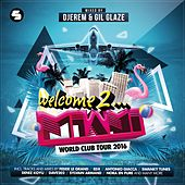 Welcome to Miami 2016 (Mixed by Djerem & Gil Glaze) von Various Artists