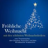 Fröhliche Weihnacht (Mit den schönsten Weihnachtsliedern) by Various Artists