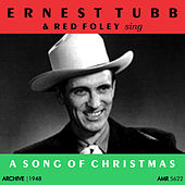 Ernest Tubb and Red Foley Sing a Song of Christmas by Various Artists
