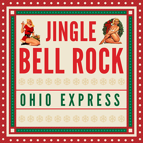 Jingle Bell Rock by Ohio Express