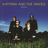 Walk On Water (Expanded Edition) by Katrina and the Waves