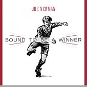 Bound To Be a Winner by Joe Newman