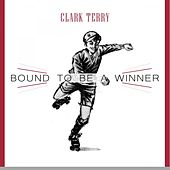 Bound To Be a Winner di Clark Terry