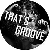 That's Groove Two by Various Artists
