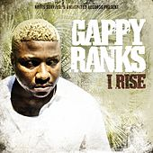 I Rise by Gappy Ranks