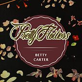 Pretty Flowers by Betty Carter