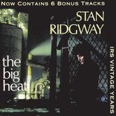The Big Heat by Stan Ridgway