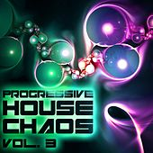 Progressive House Chaos, Vol. 3 - EP de Various Artists