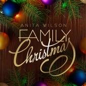 Family Christmas by Anita Wilson