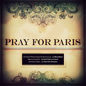Pray for Paris de Various Artists