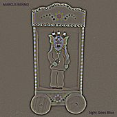 Sight Goes Blue by Marcus Renno