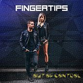 Out of Control by Fingertips
