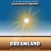 Dreamland by Quantum Level