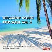 Relaxing Music for Soul, Vol. 2 by Various Artists