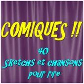 Comiques !! (40 Sketchs et chansons pour rire) de Various Artists