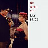Be With Me von Ray Price