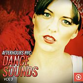 Afterhours NYC: Dance Sounds, Vol. 3 by Various Artists