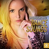 Afterhours NYC: Dance Sounds, Vol. 2 by Various Artists