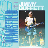 Live In Mansfield, MA: 08.30.2003 by Jimmy Buffett