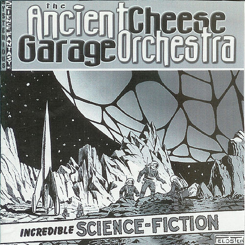 The Ancient Cheese Garage Orchestra by Slimey Things