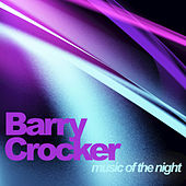 Music of the Night by Barry Crocker