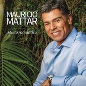 Muito Romântico von Maurício Mattar