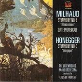 Honegger: Symphony No. 3 & Milhaud: Suite Provencale, Symphony No. 8 de Luxembourg Radio Orchestra