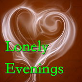 Lonely Evenings de Various Artists