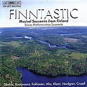 SIBELIUS / RAUTAVAARA / CRUSEL: Musical Souvenirs from Finland by Various Artists
