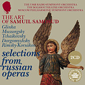 The Art of Samuil Samosud: Selections from Russian Operas by Samuil Samosud