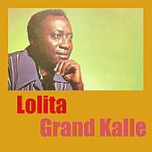 Lolita by Grand Kalle