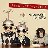 Rocket Science von Rick Springfield