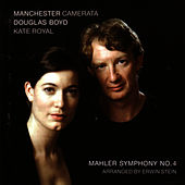 Mahler: Symphony No. 4 - Arranged By Erwin Stein by Manchester Camerata
