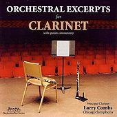 Orchestral Excerpts for Clarinet by Larry Combs