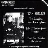 SIBELIUS: Complete Piano Transcriptions, Vol. 1 von Erik T. Tawaststjerna