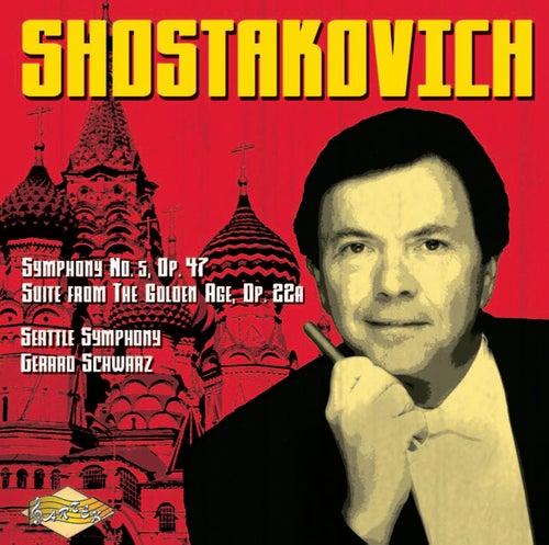 SHOTAKOVICH: Symphony No. 5 / The Golden Age Suite by Seattle Symphony Orchestra