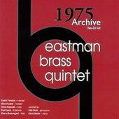 Eastman Brass Quintet 1975 Archive by Eastman Brass Quintet