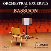 Orchestral Excerpts for Bassoon by David McGill