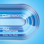 Shake your body by Full Intention