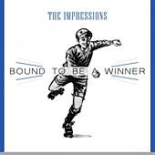 Bound To Be a Winner de The Impressions