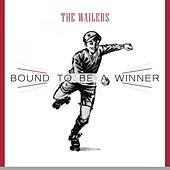 Bound To Be a Winner by The Wailers