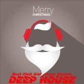 Merry Christmas Deep House (Best Club And House Sounds) de Various Artists