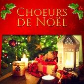 Choeurs de Noël (Les plus belles chansons de Noël) de Various Artists