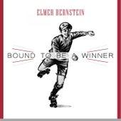 Bound To Be a Winner von Elmer Bernstein